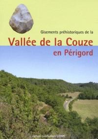 Michel Lenoir et Harold Dibble - Gisements préhistoriques de la Vallée de la Couze en Périgord.