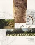 Michel Lenoir et Alain Roussot - La grotte de Pair-non-Pair - A Prignac-et-Marcamps (Gironde).