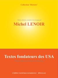 Michel Lenoir - Textes fondateurs des USA.