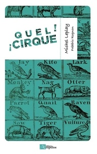 Michel Leplay - Quel cirque !.