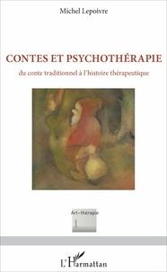 Histoiresdenlire.be Contes et psychothérapie - Du conte traditionnel à l'histoire thérapeutique Image