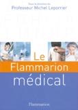 Michel Leporrier - Le Flammarion médical.