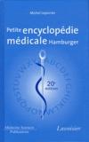 Michel Leporrier - Petite encyclopédie médicale Hamburger - Guide de pratique médicale.