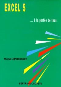Michel Lepourcelet - Excel 5.