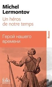 UN HEROS DE NOTRE TEMPS. Bilingue russe/français.pdf