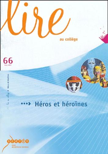 Lire Au College N 66 Heros Et Heroines