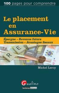Le placement en assurance-vie - Epargne, revenus futurs, transmission, avantages fiscaux.pdf