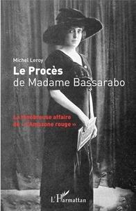 Le procès de Madame Bassarabo - La ténébreuse affaire de lAmazone rouge.pdf