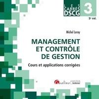 Michel Leroy - Management et contrôle de gestion DSCG 3 - Cours et applications corrigées.