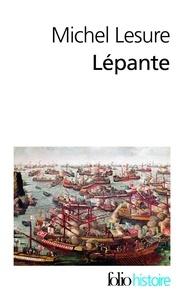 Michel Lesure - Lépante - La crise de l'Empire ottoman.