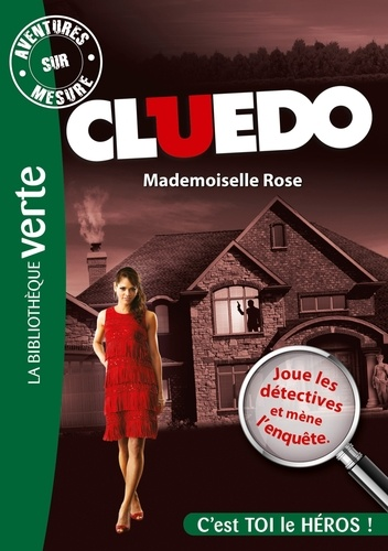 Aventures sur mesure - Cluedo Tome 2 Mademoiselle Rose
