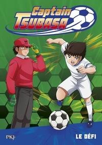 Michel Leydier et Yoichi Takahashi - Captain Tsubasa - Tome 1, Le défi.