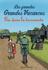 Michel Leydier - Les grandes Grandes Vacances Tome 2 : Pris dans la tourmente.
