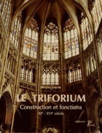 Deedr.fr Le Triforium - Construction et fonctions (XIe-XVIe siècle) Image