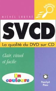 SVCD - La qualité du DVD sur CD.pdf
