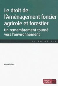 Accentsonline.fr Le droit de l'Aménagement foncier agricole et forestier - Un remembrement tourné vers l'environnement Image