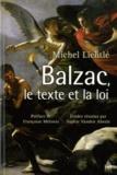 Michel Lichtlé - Balzac, le texte et la loi.