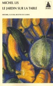 Deedr.fr Le jardin sur la table. Histoire, culture, recettes de cuisine Image