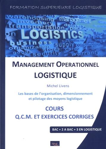 Michel Livens - Management opérationnel logistique.