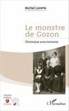 Michel Loirette - Le monstre de Gozon - Chronique aveyronnaise.