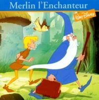 Michel Loiseaux et  Lefevre - Merlin l'Enchanteur.