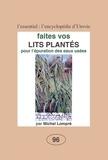 Michel Lompré - Faites vos lits plantés pour l'épuration des eaux usées.
