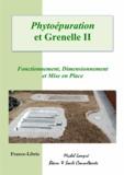 Michel Lompré - Phytoépuration et Grenelle II - Fonctionnement, Dimension et Mise en Place.