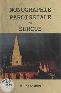 Michel Loosen et E. Descamps - Essai de monographie paroissiale de Sercus.