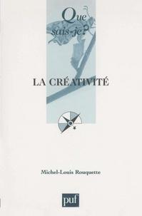 Michel-Louis Rouquette - La créativité.