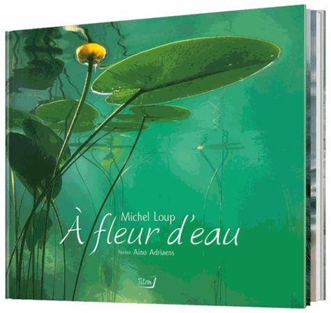 Michel Loup - A fleur d'eau.