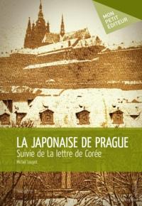 Michel Louyot - La japonaise de Prague.