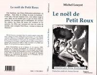 Michel Louyot - Le Noël de Petit Roux.