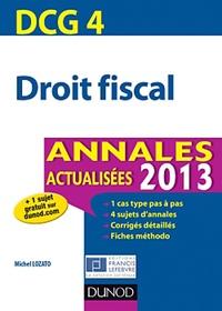 Michel Lozato - Droit fiscal DCG 4 - Annales.