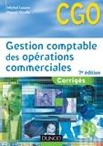 Michel Lozato et Pascal Nicolle - Gestion comptable des opérations commerciales - 7e éd. - Corrigés.