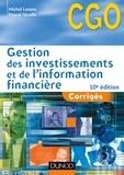 Michel Lozato et Pascal Nicolle - Gestion des investissements et de l'information financière - 10e éd - Corrigés.