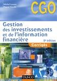 Michel Lozato et Pascal Nicolle - Gestion des investissements et de l'information financière - Corrigés.