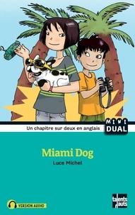 Michel Luce - Miami Dog.