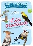 Michel Luchesi et Maud Bihan - Les oiseaux - Les observer, les comprendre, les protéger.