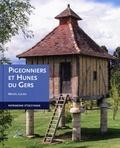 Michel Lucien - Pigeonniers et hunes du Gers.