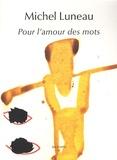 Michel Luneau - Pour l'amour des mots - Aphorimes.