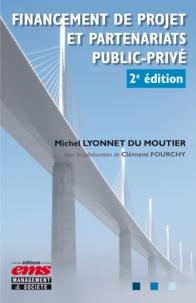 Michel Lyonnet du Moutier - Financement de projet et partenariats public-privé.