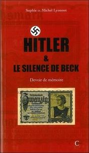 Michel Lyonnet et Sophie Lyonnet - Hitler et le silence de Beck.