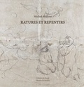 Michel Madore - Ratures et repentirs.