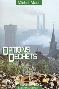 Michel Maës - Options déchets.