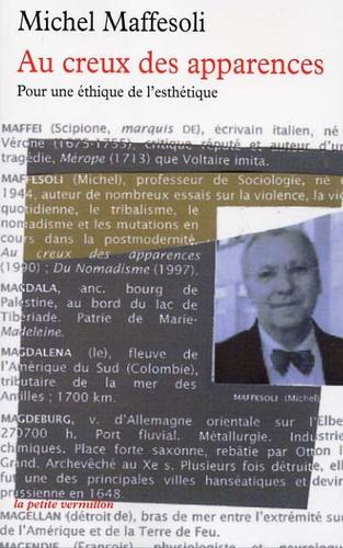 Michel Maffesoli - Au creux des apparences - Pour une éthique de l'esthétique.
