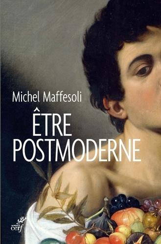 Être postmoderne