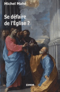 Se défaire de lEglise ? - Essai philosophique sur lEglise.pdf