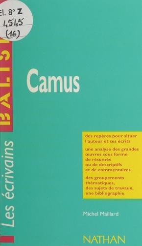 Camus. Des repères pour situer l'auteur et ses écrits, une analyse des grandes œuvres sous forme de résumés ou de descriptifs et de commentaires, des groupements thématiques, des sujets de travaux, une bibliographie