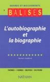 Michel Maillard - L'autobiographie et la biographie.