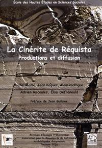 Michel Maillé et Jean Vaquer - La cinérite de Réquista - Productions et diffusion.